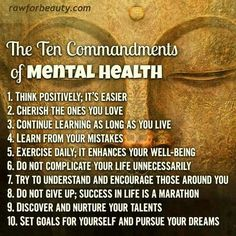 The 10 commandments of positive mental health brought to you by rawforbeauty.com