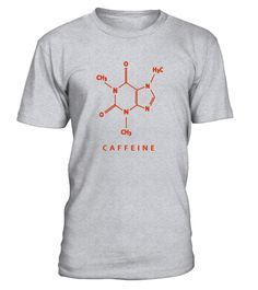 "# Caffeine Molecule Coffee Chemistry T-Shirt For Coffee Lovers .  Special Offer, not available in shops      Comes in a variety of styles and colours      Buy yours now before it is too late!      Secured payment via Visa / Mastercard / Amex / PayPal      How to place an order            Choose the model from the drop-down menu      Click on ""Buy it now""      Choose the size and the quantity      Add your delivery address and bank details      And that's it!      Tags: Original Jimmo Shirts…"
