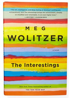 Summer Reading: 'The Interestings' by Meg Wolitzer I Love Books, Great Books, Books To Read, My Books, This Book, Teen Books, Music Books, Summer Books, Summer Reading Lists