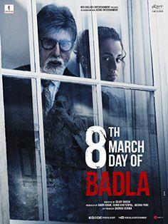 Amitabh Bachchan, Amrita Singh, and Taapsee Pannu in Badla Oriol Paulo, Ode To My Father, Indiana, Ali Abbas Zafar, Boman Irani, John Abraham, Taapsee Pannu, Amrita Singh, Amitabh Bachchan