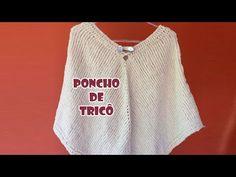 Poncho de Tricô Mania do Tricochê - YouTube V Neck, Sweaters, Tops, Youtube, Women, Fashion, Knitting Needles, Diy And Crafts, Knit Poncho