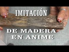 DIY IMITACIÓN DE MADERA EN ANIME, POREXPAN - IMITATION WOOD ON POLYSTYRENE - YouTube