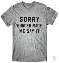 Sorry... Hunger made me say it!