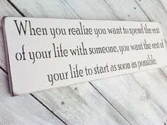"When Harry Met Sally quote sign, Wedding, Engagement photo prop, ""When you realize you want to spend the rest of your life with someone..."" on Etsy, $30.00"