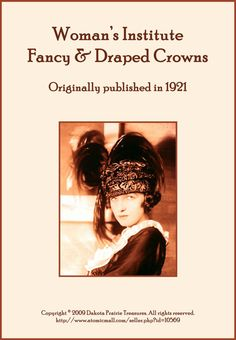 1921 Millinery book FREE on Google Books