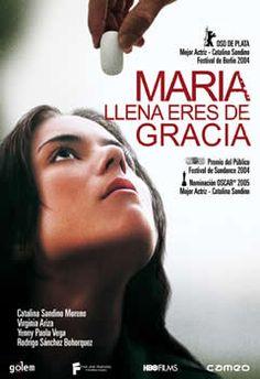 María, llena eres de gracia. Joshua Marston