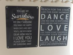 YOU ARE MY SUNSHINE MY ONLY SUNSHINE DANCE LIKE NO ONE IS  CHIC N SHABBY  SIGN