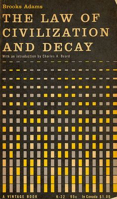 Alvin Lustig - The Law of Civilization and Decay by Brooks Adams.   Vintage Books, 1955.