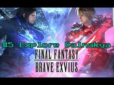 Final Fantasy Brave Exvius | Dalnakya Cavern Exlpore - YouTube