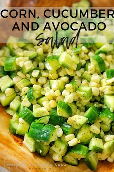 This corn cucumber and avocado salad is the perfect refreshing side dish for a summer cook out. It's easy to make and healthy! This corn cucumber and avocado salad is the perfect refreshing side dish for a summer cook out. It's easy to make and healthy! Avocado Recipes, Healthy Salad Recipes, Real Food Recipes, Healthy Snacks, Vegetarian Recipes, Healthy Eating, Cooking Recipes, Veggie Recipes Sides, Cheap Recipes