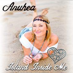 RAS Reggae Music Box: Anuhea - Island Inside Me (2015)