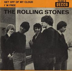 Rolling Stones Get Off Of My Cloud French vinyl single inch record) Get Off Me, Got Off, Rolling Stones, Number One Hits, Concert Posters, Classic Rock, Vinyl Records, Rolls, Clouds