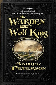 The Warden and the Wolf King - available at The Rabbit Room June 24 and in all major bookstores July 22.!!!!!  GAAHHHH!!!!  It looks so awesome!!! I can't wait to read it!!!!!
