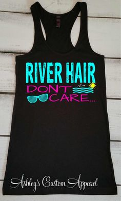 About River Hair . Summer Tank Top tank top is Made To Order, we print one by one so we can control the quality. We use DTG Technology to print River Hair . Black Lace Fabric, Old T Shirts, Funny Shirts, Vinyl Shirts, Mom Shirts, Boating Outfit, Summer Tank Tops, Diy Shirt, Summer Hairstyles