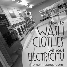 Have you thought of how you will keep your clothes, and extended to your family, clean during a time of power loss in your community? // Mom with a PREP
