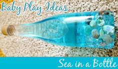 Post image for Baby Play Ideas: Sea in a Bottle for Crawling and Sitting Bubs Craft Activities For Kids, Sensory Activities, Infant Activities, Sensory Play, Learning Activities, Beach Activities, Craft Ideas, Preschool Themes, Preschool Science