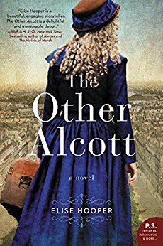 """Elise Hooper's debut novel conjures the fascinating, untold story of May Alcott — Louisa's youngest sister and an artist in her own right. We all know the story of the March sisters, heroines of Louisa May Alcott's Little Women. But while everyone cheers on Jo March, based on Louisa herself, Amy March is often the least favorite sister. Now, it's time to learn the truth about the real """"Amy"""", Louisa's sister, May."""