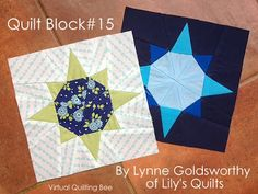 "Lily's Quilts: Virtual Quilting Bee Quilt Block #15 by Lynne Goldsworthy of Lily's Quilts...Each block is 8"" square finished and I decided to design a foundation paper pieced star for mine which I have called Wish Upon A Star."