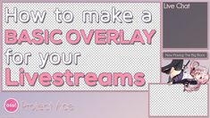 Absolute Beginners Guide to Twitch Overlays Twitch Streaming Setup, Game Streaming, Twitch Channel, Online Logo, Best Graphics, Business Design, Overlays, Diy Desktop, Social Media