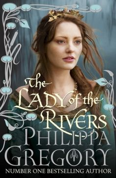 "Recently read Philippa Gregory's ""White Princess,"" which I loved. Unfortunately, it seems I've come in mid-series here. I hate that. With a passion. So now, I go back to the beginning with ""The Lady of the Rivers.""   I typically loathe historical fiction, but this prolific chick brings it, y'all."