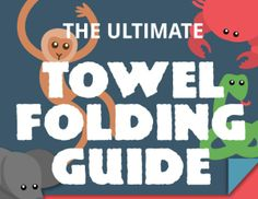 The Ultimate Towel Folding Guide | Charory