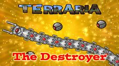 Terraria : PS4 Gameplay Episode 7 - The Destroyer Boss Battle (Father An...