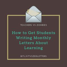 Monthly Letters About Learning - Teachers vs Zombies Docs Templates, Teacher Boards, Reading Games, Free Lesson Plans, Blended Learning, Google Docs, How To Get, How To Plan, Ell