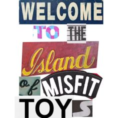 Welcome to the island of misfit toys