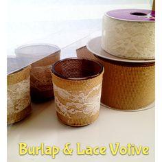 DIY Votive decoration  Materials:  Burlap ribbon Lace ribbon Glue gun