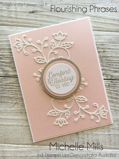 Michelle Mills Ind Stampin' Up! Flourishing phrases stamp set and thinlit. Stampin Up, Embossed Cards, Stamping Up Cards, Get Well Cards, Flower Cards, Creative Cards, Anniversary Cards, Greeting Cards Handmade, Scrapbook Cards