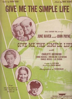 Give Me the Simple Life 1945 Sheet Music Harry Ruby Rube Bloom June Haver John Payne