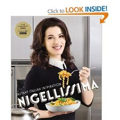 Nigellissima: Instant Italian Inspiration: Amazon.co.uk: Nigella Lawson: Books    Nigellas nyeste bok - som ikke er i samlingen (riktig enda)