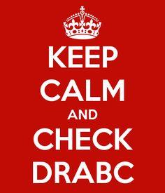 KEEP CALM AND CHECK DRABC