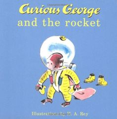 Zach Proton Activity - further reading about everybody's favorite monkey in space, Curious George and the Rocket by H. A. Rey
