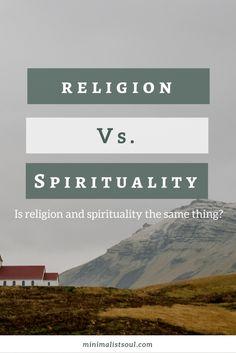 religion vs spirituality | is religion and spirituality the same thing | spiritual wellness | what is spirituality