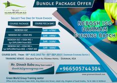 Green World Group announce unimaginable offer for NEBOSH IGC course in Dammam, Saudi Arabia at 5699/- SAR Only and along with IOSH Managing Safely & One year diploma from BSS and First Aid certification for free of cost. http://greenworldsaudi.com