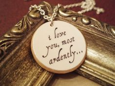 """Items similar to Mr. Darcy """"I Love You Most Ardently"""" Pride and Prejudice Quote Necklace - Literary Jewelry on Etsy"""