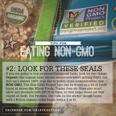 If you are going to buy processed/prepared foods, look for two things: Organic—which should ensure you aren't getting GMO, but that isn't always 100% true due to pollen cross-contamination—and NON-GMO. The Non-GMO Project logo can be found on a lot of foods at stores like Whole Foods and Trader Joes (they also won't allow any products with HFCS in them, so that helps weed out that culprit as well). For Produce, the code on the sticker should begin with a 9 (non-organic codes begin with 3 or…