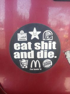 Sorry for the swear word but I thought this was great.  I need to stop eating that crap!