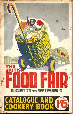 """The British Food Fair 1950"" - guide book cover by mikeyashworth, via Flickr"