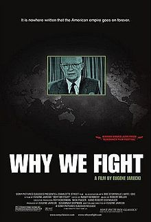 Why We Fight (2005 film) - Wikipedia, the free encyclopedia