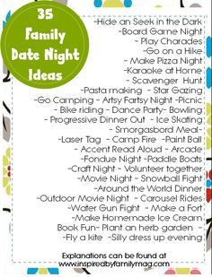 I don't need kids to do these for a date night! :) 35 Family Date Nights Ideas - What's your childs favorite family date night activity? I need to print this list and put it on my fridge. In other words FHE Family Guy, Family Games, Family Activities, Family Life, Family Meeting, Summer Activities, Couple Games, Therapy Activities, Friend Activities