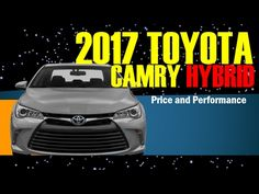 2017 Toyota Camry Hybrid Performance and Price