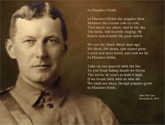 """Remembrance Day - John McCrae """"In Flanders Fields"""" World War One, First World, Armistice Day, Remember The Fallen, The Great, Flanders Field, Canadian History, History Major, Anzac Day"""