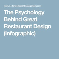 The Psychology Behind Great Restaurant Design (Infographic)