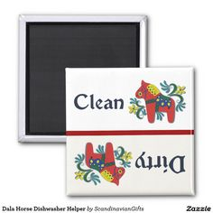 'Dala Horse Dishwasher Helper'  2 Inch Square Magnet Scandinavian Dala Horses let you and your family know when the dishes are clean and when they are dirty. No more mix-ups! Colorful Swedish folk art design makes kitchen chores more fun.