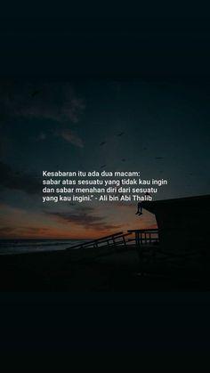 super Ideas for quotes indonesia motivasi islam Quotes Rindu, Quran Quotes Love, Islamic Love Quotes, Islamic Inspirational Quotes, Muslim Quotes, Faith Quotes, Book Quotes, Words Quotes, Quotes Lucu
