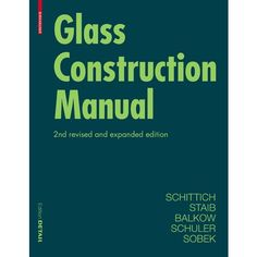 Glass Construction Manual 2nd Ed. Paperback - DETAIL Construction Manuals - DETAIL Books