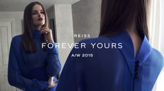 REISS | FOREVER YOURS | AW15 CAMPAIGN