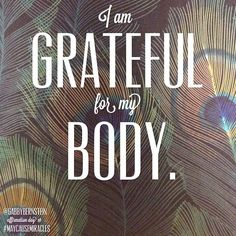 I am grateful for my body. I am grateful for the way it carries me through life and protects my spirit. Body Love, Loving Your Body, Daily Motivation, Fitness Motivation, Morning Motivation, Fitness Workouts, Quotes Motivation, May Cause Miracles, Oprah Quotes